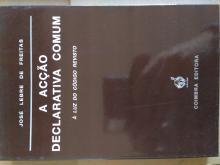 A acção declarativa comum - José Lebre de Freitas