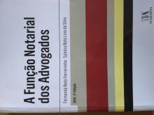 A função Notarial dos Advogados - Fernando Neto Ferreirinha