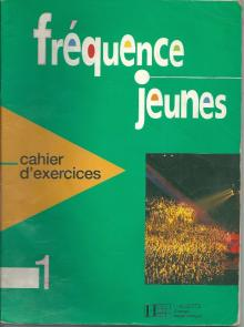 fréquence jeunes 1, cahier dexercices - G. Capelle