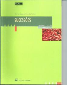 Matemática, Sucessões 3 - Maria Augusta Ferre