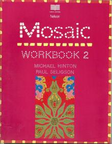 Mosaic, Workboo 2 - Michael Hinton