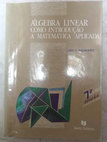 Algebra Linear como Introdução à Matemática Aplicada - Luis T. Magalhães