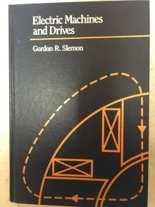 Electric Machines and Drives - Gordon R. Slemon