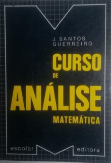 Curso de Analise Matematica - J Santos Guerreiro