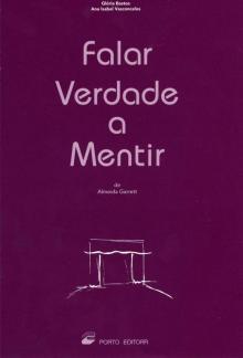 Falar Verdade a Mentir - Edição Didáctica - Almeida Garrett (Glória ...