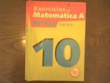 EXERCÍCIOS DE MATEMÁTICA A - 10 - Maria Augusta Ferreira N