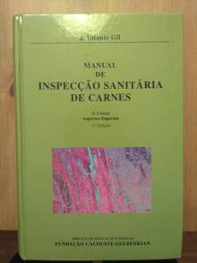 Manual de Inspecção Sanitária de Carnes 2Vol. - J. Infante Gil