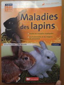 Maladies Des Lapins (3e Édition) - Loic Nouailles e Samuel B...