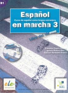 Español en marcha - 3 (B1)/ Alumno c/ 1 CD - Francisca Castro Pilar Di...