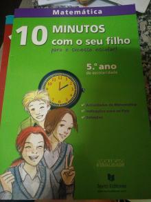 Matemática 10 minutos com o seu filho - Armando Solheiro