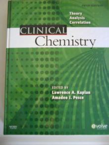 Clinical Chemistry - Theory, Analysis, Correlation
