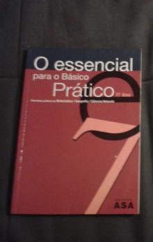 Essencial para o Básico Prático, 7º ano ( Matemática, Geografia, Físico-Química) - Vários