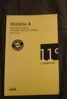 História A : Resumos das matérias, actividades e soluções - Mário Sanches