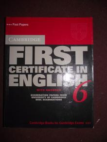 First Certificate in English 6 - Cambridge University...
