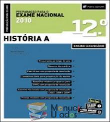 Preparação para o exame nacional história A - António Antão