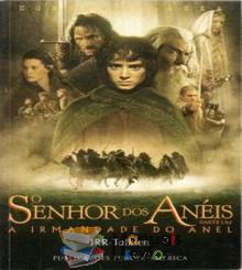 O Senhor dos Anéis A irmandade do Anel parte Um - JRR Tolkien...