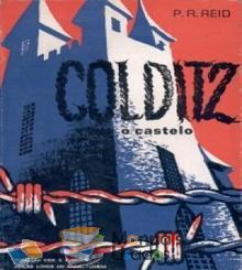 COLDITZ O castelo - P.R.Reid