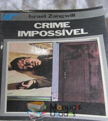 Crime Impossivel - Israel Zangw