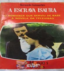 A escrava Isaura - Bernardo Gui