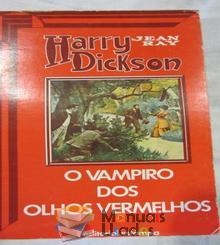 O vampiro dos olhos vermelhos - Harry Dickso
