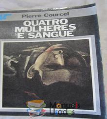 Quatro mulheres e sangue - Pierre Courc