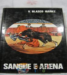 Sangue e Arena - V. Blasco Ib