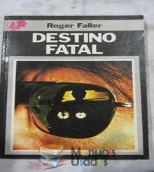 Destino Fatal - Roger Façç