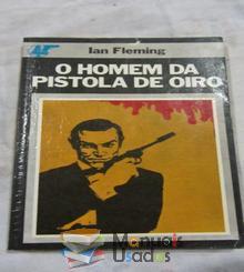 O Homem da pistola de oiro - Ian Fleming