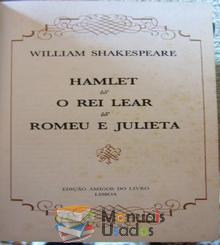 Hamlet; O Rei Lear; Romeu e Julieta - William Shak