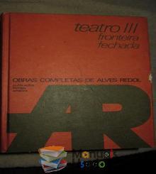 Teatro III fronteira fechada - Alves Redol