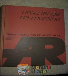 Uma fenda na muralha - Alves Redol