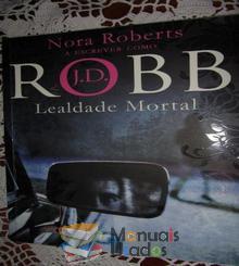 Lealdade Mortal - Nora Roberts