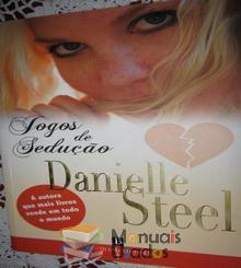 Jogos de Sedução - Danielle Ste
