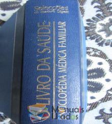 O livro das saúde, Enciclopédia Médica Familiar - Vários