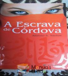 A escrava da Córdova - Alberto S. S