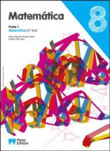 Matemática 8 - Parte 1 - Maria Augusta Ferreira Ne...