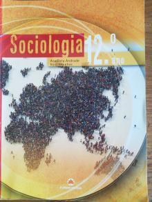 Sociologia 12 ano - Ana Bela Andrade, Rosa Mo...