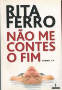 Não me contes o fim - Rita Fer