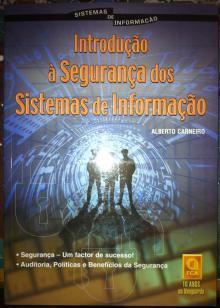 Introdução à Segurança dos Sistemas de Informação - Alberto Car