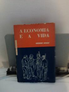 A Economia e a Vida - :George Soule