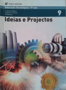 Ideias e Projectos 9º - A. Mendes Ribeiro