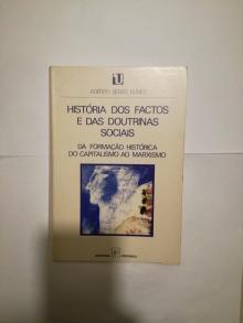 História dos Factos e das Doutrinas Sociais - Da formação histórica do capitalismo ao marxismo - Adérito Sedas Nunes