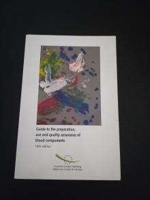 Guide for the preparation, use and quality assurance of blood components 10th Edition - Council of Europe