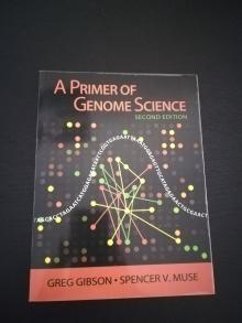 A Primer of Genome Science 2nd Edition - Greg Gibson, Spencer V. ...