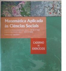 Matemática Aplicada às Ciência Sociais - Cad. Exercicios