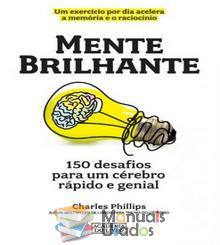 Mente brilhante - Charles Phillips...