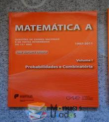 Matemática A - Gave Vol. I - Probabilidades e Combinatória 2011 - GAVE...