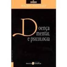 Doença Mental e Psicologia - Michel Fo