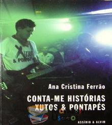 Conta-me Histórias - Xutos & Pontapés - Ana Cristina