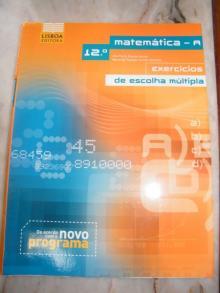 Matemática A: Exercícios de Escolha Múltipla